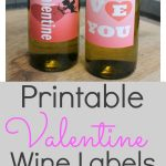 Set of printable valentine wine labels