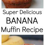 Delicious Banana Muffin Recipe
