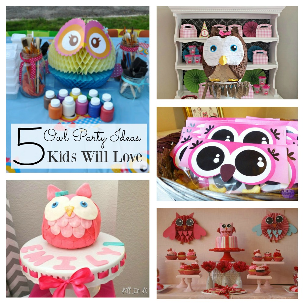 Popular Owl Birthday Party Ideas The Kids Will Love