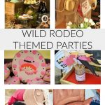 Wild Rodeo Themed Parties
