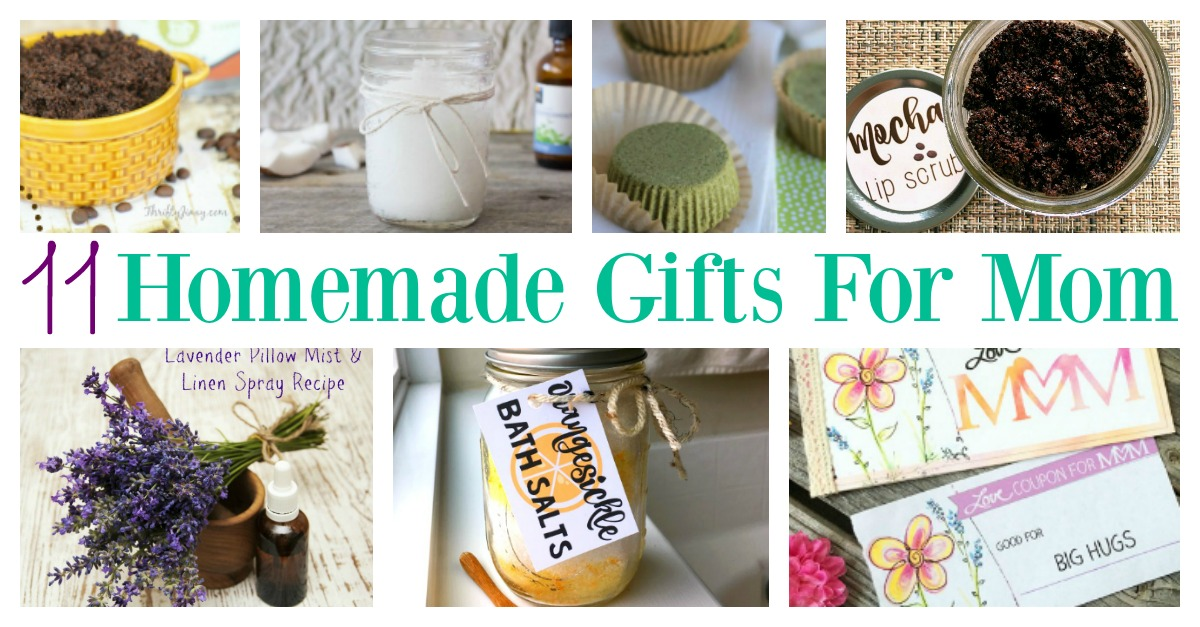 Great Diy Presents For Mom: 11 Homemade Gifts For Mom