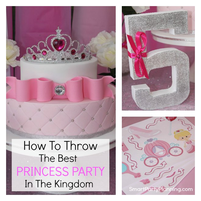 How To Throw The Best Princess Birthday Party
