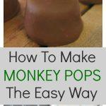 How to make monkey pops