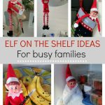 Super easy elf on the shelf ideas that the kids will be guaranteed to love. Includes a free printable arrival and goodbye letter for added excitement. These awesome ideas won't take up much time and won't make any mess. These are the perfect ideas for busy families.