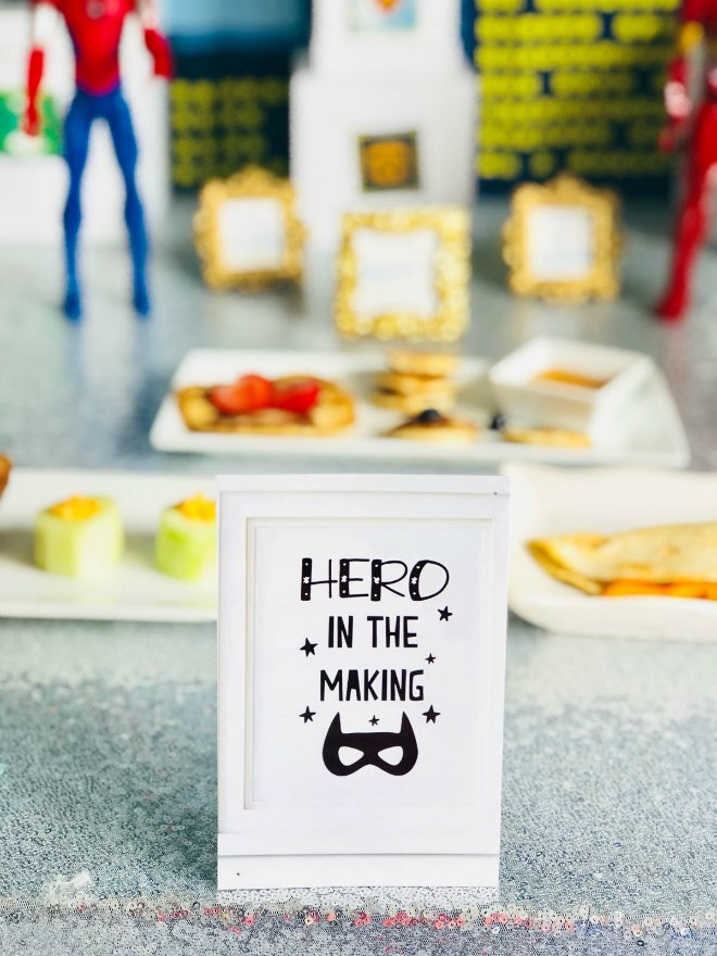 Hero in the making sign