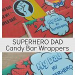 Superhero Dad Candy Bar Wrappers