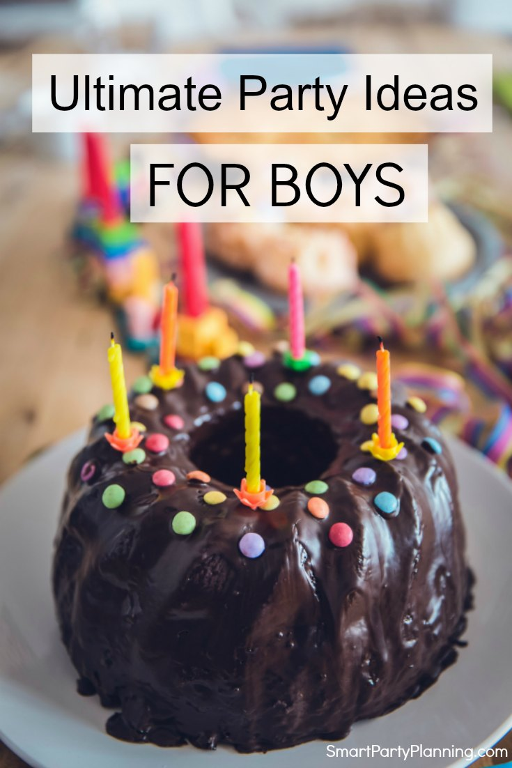 The Ultimate Party Ideas For Boys