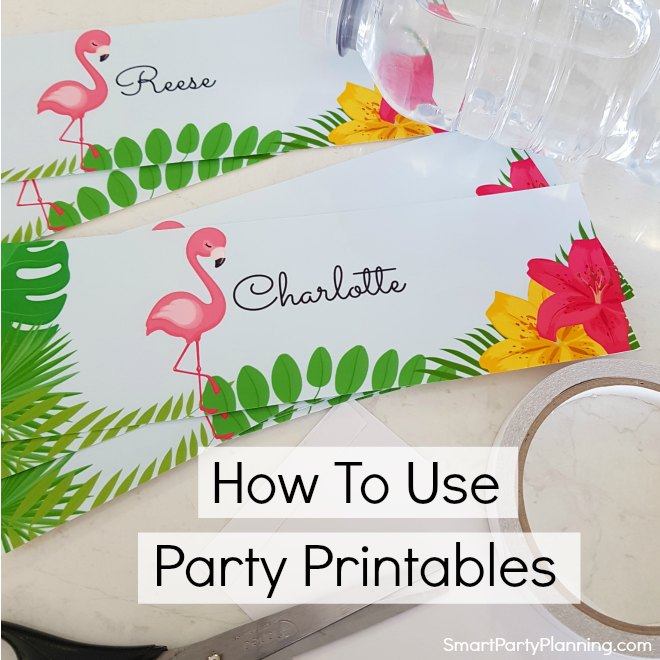How to easily use party printables