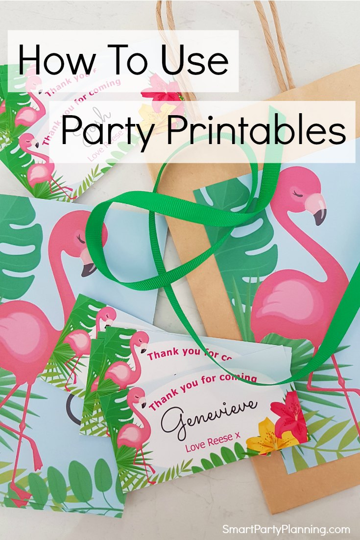 How To Use Party Printables